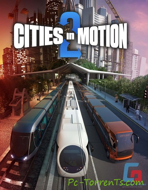 Cities in Motion 2: The Modern Days (2013)