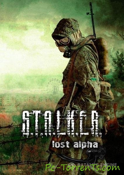 S.T.A.L.K.E.R. Lost Alpha (GSC Game World) (2014) Pc