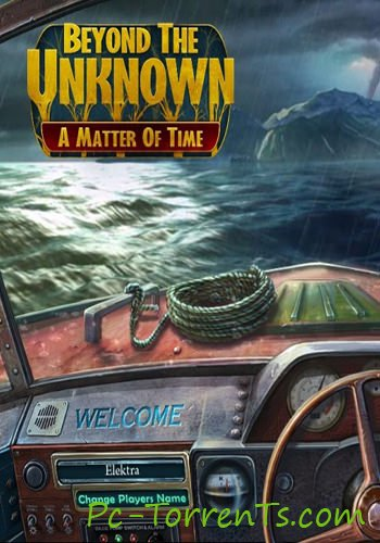Beyond the Unknown A Matter of Time (2014)