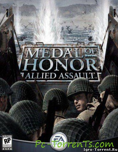 Скачать игру Medal of Honor: Allied Assault (2002) - торрент