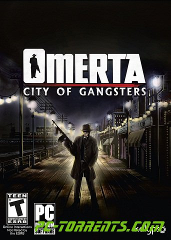 Скачать игру Omerta: City of Gangsters (2013) - торрент