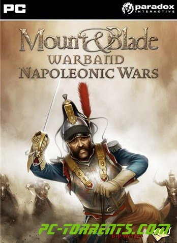Скачать игру Mount and Blade Warband Napoleonic Wars (2013) - торрент