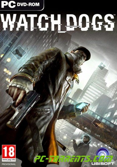 Watch Dogs: Digital Deluxe Edition v 1.06.329 + 16 DLC (2014)