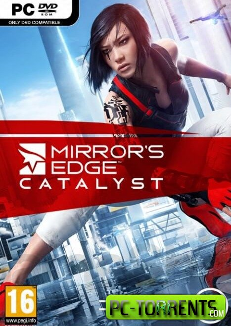 Скачать игру Mirror's Edge Catalyst (2016) - торрент