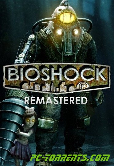 Скачать игру BioShock: Remastered (2016) - торрент