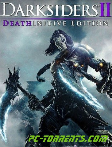 Darksiders 2: Deathinitive Edition (2015)