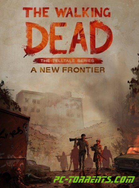 Скачать The Walking Dead The Telltale Series A New Frontier (2016) через торрент