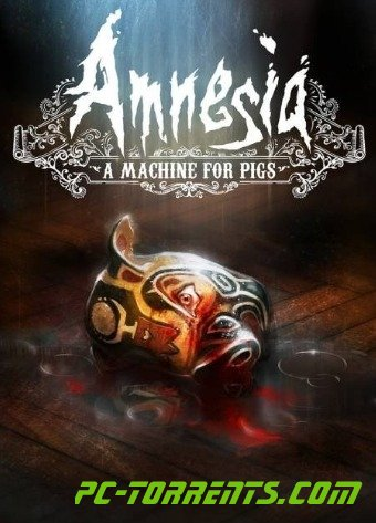Amnesia A Machine for Pigs (2013)