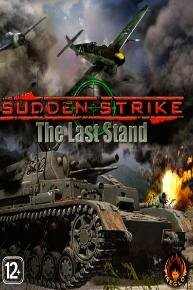 Sudden Strike 3: The Last Stand (2007)