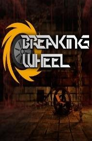 Breaking Wheel (2017)