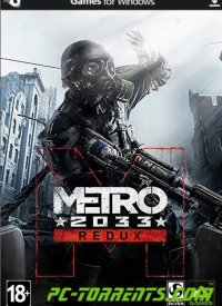 Скачать игру Metro Redux: Dilogy (Steam-Rip от R.G. Origins) (2014) - торрент